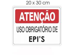 Acesso Placas E Sinalizações – Atenção Uso Obrigatório De EPI's